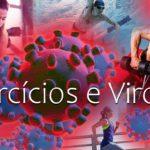 Exercícios e Viroses