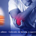 Tennis elbow – Cotovelo de tenista