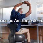Exercícios no Ambiente de Trabalho