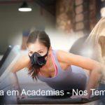 Atividade Física nas Academias – na pandemia