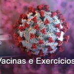 Vacinas e Exercícios
