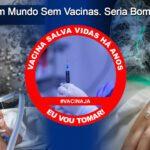 Um Mundo Sem Vacinas. Seria Bom??